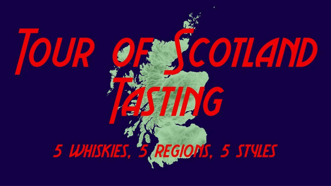 Tour of Scotland Whisky Tasting